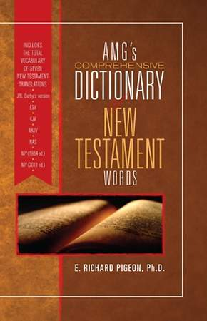 AMG's Comprehensive Dictionary of New Testament English and Greek Words
