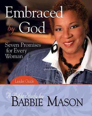 Embraced by God - Women`s Bible Study Leader Guide