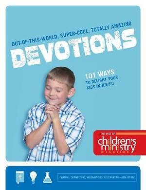 The Best of Children`s Ministry Magazine Devotions