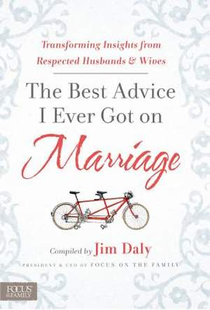 The Best Advice I Ever Got on Marriage [ePub Ebook]