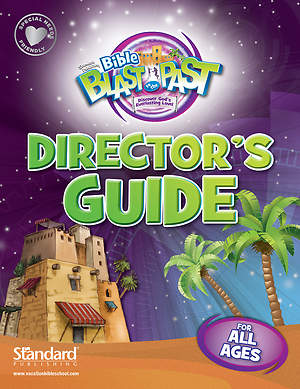 Standard VBS 2015 Blast to the Past Director's Guide (includes Preschool Director's Guide and Opening & Closing Leader's Guide)