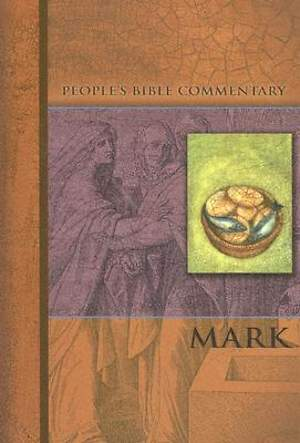 People's Bible Commentary Series - Mark