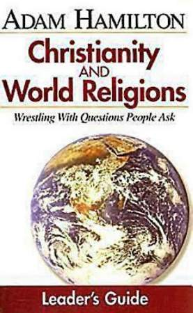 Christianity and World Religions Leader`s Guide