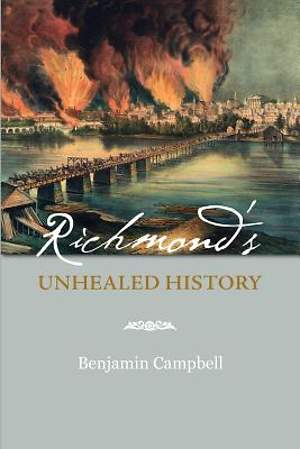 Richmond's Unhealed History