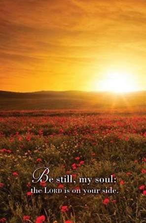 Be Still, My Soul Hymn Bulletin, Regular (Package of 50)