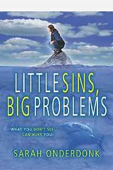 Little Sins, Big Problems!