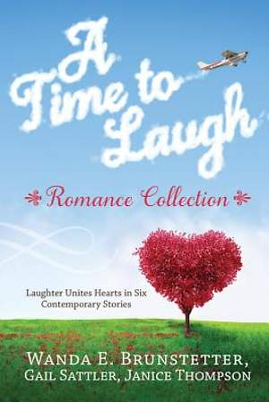 A Time to Laugh Romance Collection