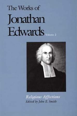 The Works of Jonathan Edwards, Vol. 2