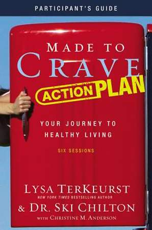 Made to Crave Action Plan Participant`s Guide