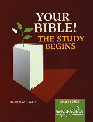 Kerygma - Your Bible! Leader`s Guide