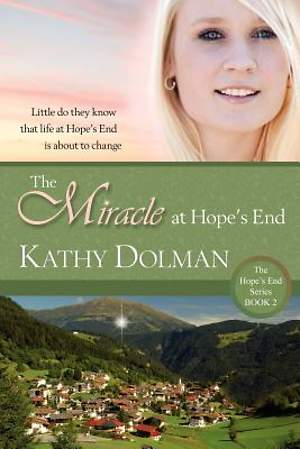 The Miracle at Hope's End