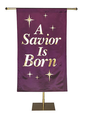 A Savior Is Born Banner