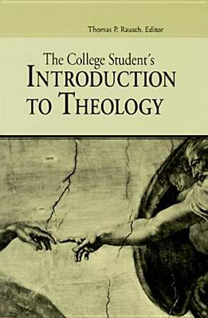 The College Student`s Introduction to Theology