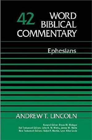 Word Biblical Commentary - Ephesians