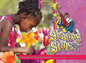 Vacation Bible School (VBS) 2015 Shining Star Preschool/Kindergarten Student Handbook (Ages 3-5)