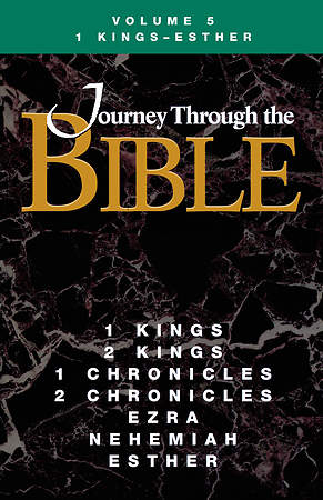 Journey Through the Bible Volume 5: 1 Kings - Esther Student Book