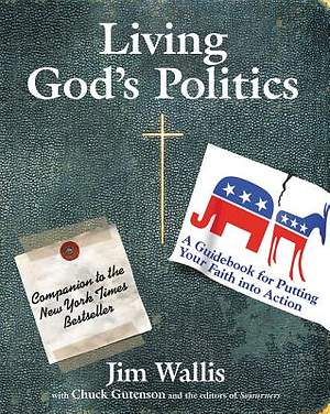 Living God`s Politics
