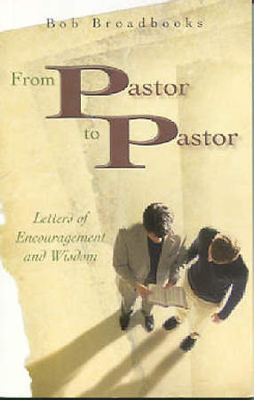 From Pastor to Pastor