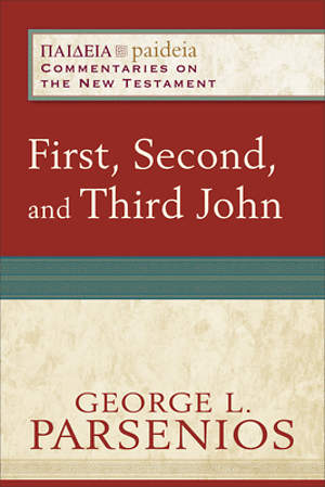 First, Second, and Third John [ePub Ebook]