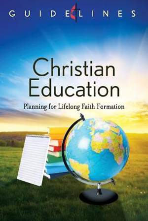 Guidelines for Leading Your Congregation 2013-2016 - Christian Education
