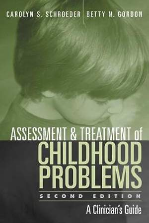 Assessment and Treatment of Childhood Problems, Second Edition