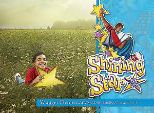 Vacation Bible School (VBS) 2015 Shining Star Younger Elementary Student Handbook (Grades 1-3)
