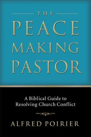 Peacemaking Pastor, The [ePub Ebook]
