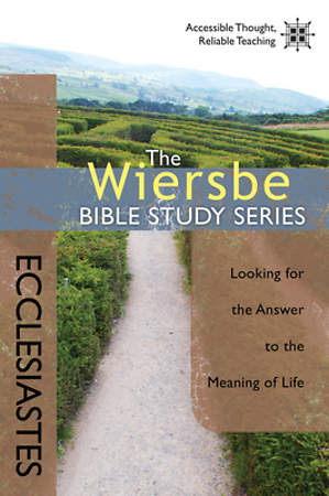 The Wiersbe Bible Study Series - Ecclesiastes