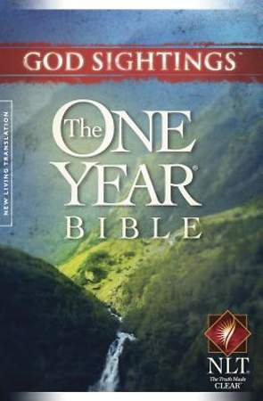 God Sightings: The One Year Bible New Living Translation