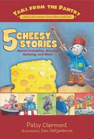 Tails From The Pantry - 5 Cheesy Stories