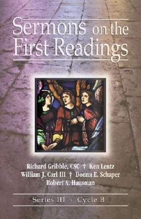 Sermons On The First Readings Series III, Cycle B