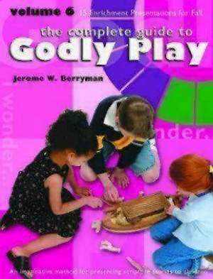 Godly Play Volume 6