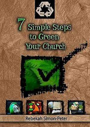 Seven Simple Steps to Green Your Church - eBook [ePub]