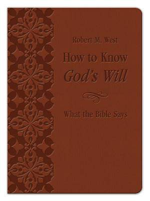 How to Know God's Will What the Bible Says