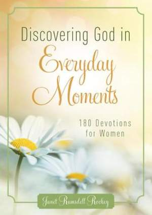 Discovering God in Everyday Moments [ePub Ebook]