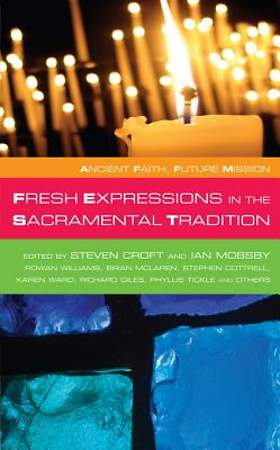 Fresh Expressions in the Sacramental Tradition [Adobe Ebook]