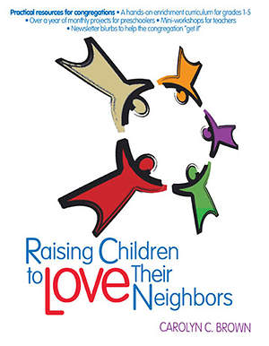 Raising Children To Love Their Neighbors - eBook [ePub]