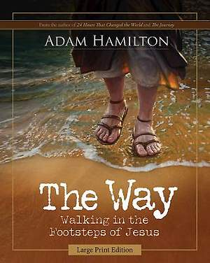 The Way: Large Print Edition