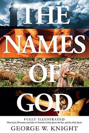 Names of God an Illustrated Guide
