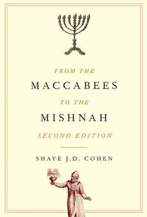 From the Maccabees to the Mishnah Second Edition