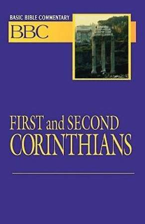 Basic Bible Commentary First and Second Corinthians