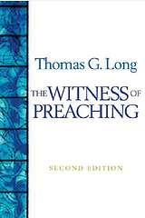 The Witness of Preaching Second Edition
