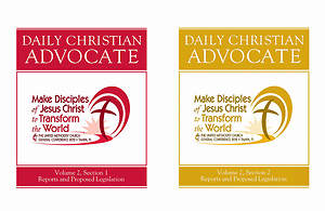 2012 Daily Christian Advocate Volume 2, Sections 1 & 2, Reports & Petitions