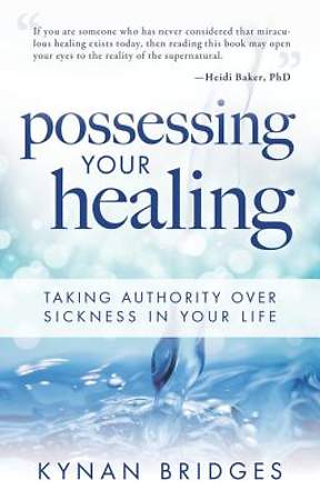 Possessing Your Healing [ePub Ebook]
