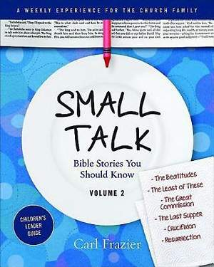 Table Talk Volume 2 - Small Talk Children's Leader Guide