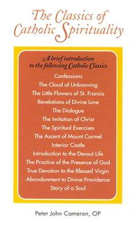 The Classics of Catholic Spirituality