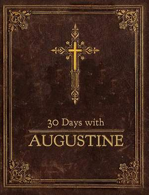 30 Days with Augustine