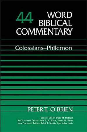 Word Biblical Commentary #44 (Colossians - Philemon)