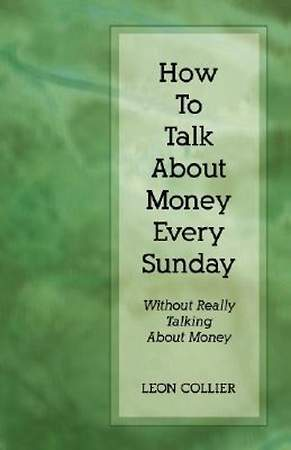 How to Talk about Money Every Sunday