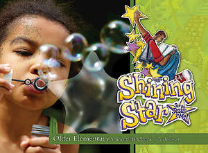 Vacation Bible School (VBS) 2015 Shining Star Older Elementary Student Handbook (Grades 4-6)